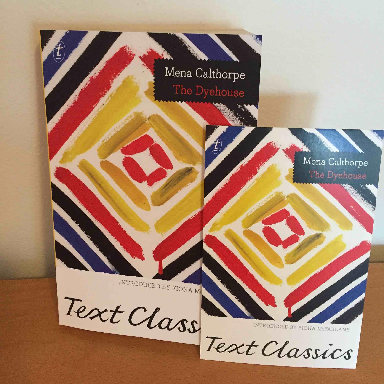Text Classics The Dyehouse Book Talk