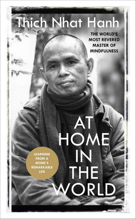 at-home-in-the-world-thich-nhat-hanh-zen-master-mindful-living-mediations
