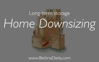 Downsizing Your Home? 6 Steps to Follow When Considering Long Term Storage