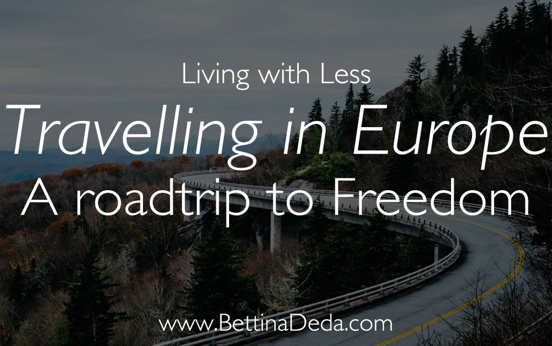 Living with Less: A Road Trip to Freedom