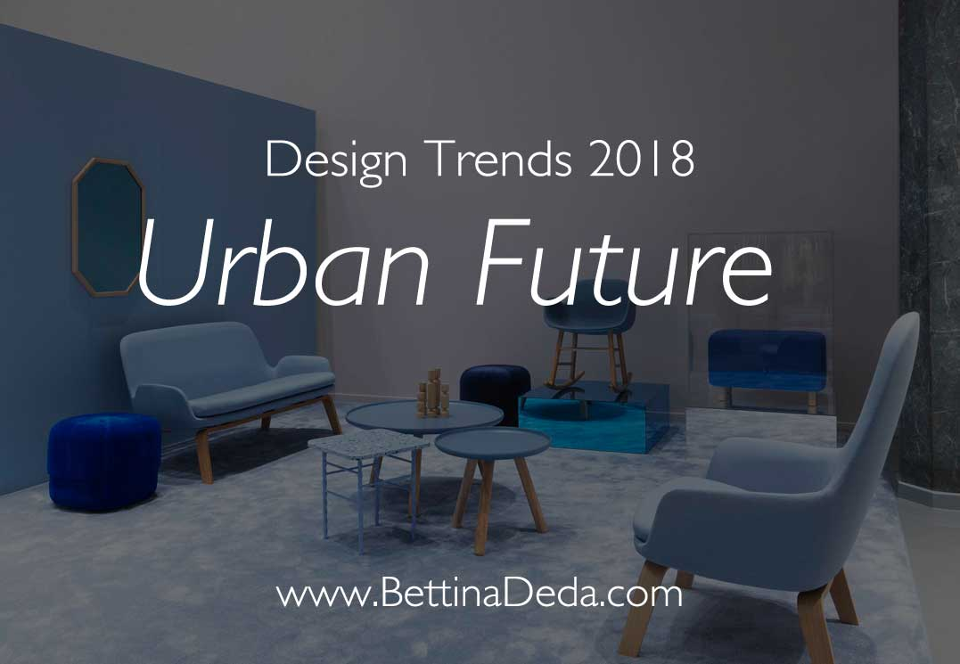 Heimtextil Trends 2018 The Future Is Urban Bettina Deda