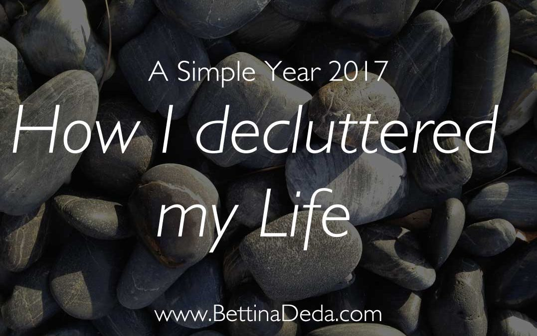 How I De-cluttered my Life in 2017
