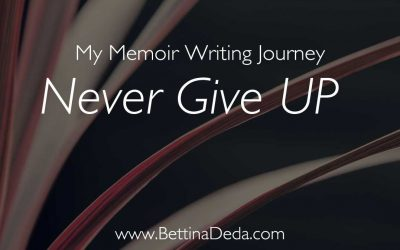 My Memoir Writing Journey: Never Give up