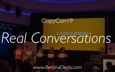 CopyCon19: Real Conversations Matter
