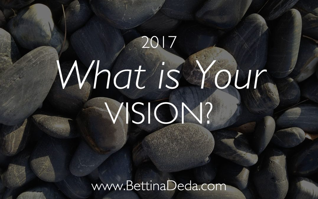 What is Your Vision for 2017?