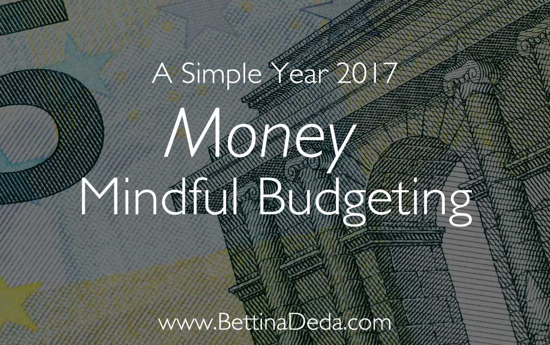 A Simple Year: Money and Mindfulness