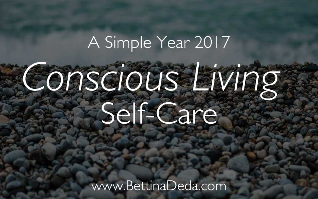 A Simple Year 2017: 3 Smart Strategies to Conscious Living