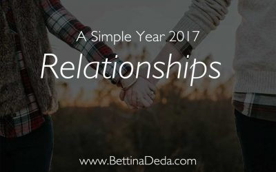 A Simple Year: How to Strengthen Your Relationships