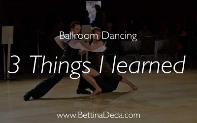 3 Things I learned from Ballroom Dancing