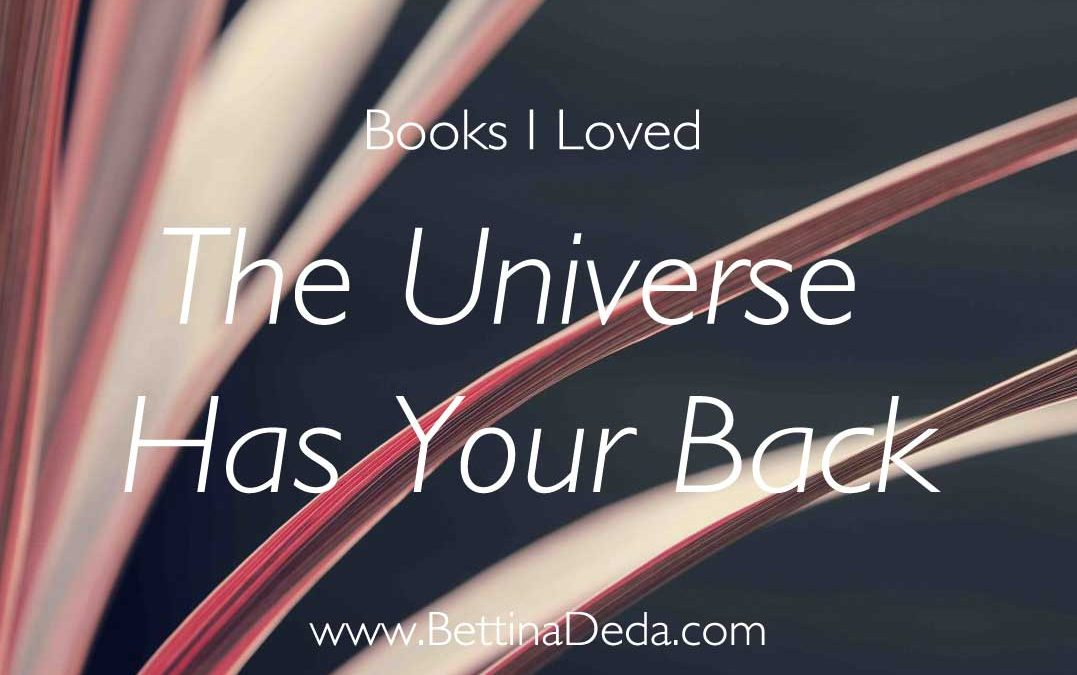 Books, the universe has your back by Gabrielle bernstein
