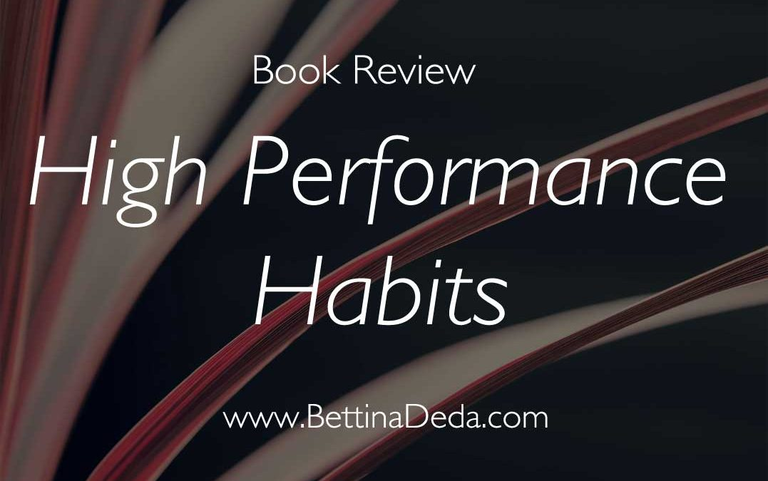 Personal development book reviewHigh Performance Habits by Brendon burchard