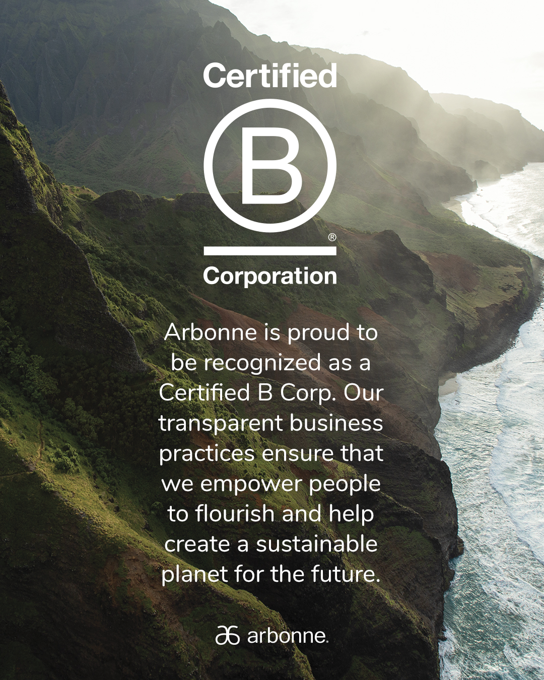 Arbonne is on a mission to empower people to flourish and help create a sustainable planet for the future.